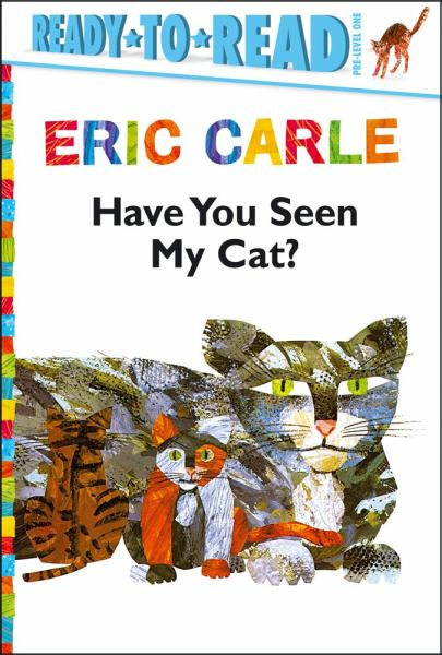 Have You Seen My Cat? (Ready-to-Read, Pre-Level 1)