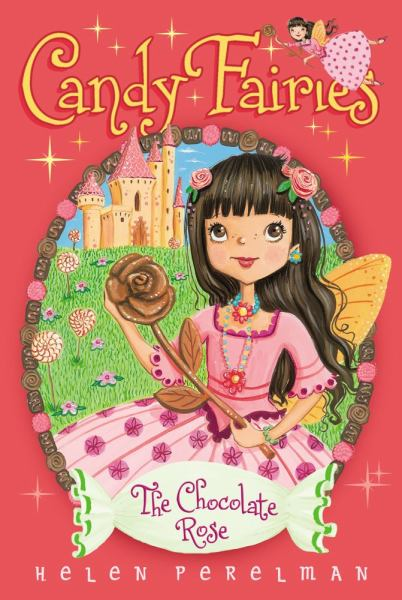The Chocolate Rose (Candy Fairies Book #11)