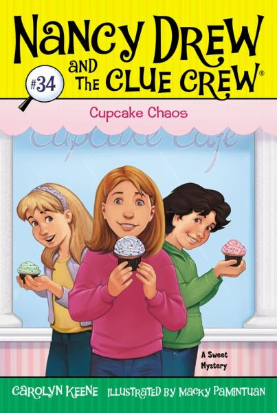 Cupcake Chaos (Nancy Drew and The Clue Crew Bk.34)