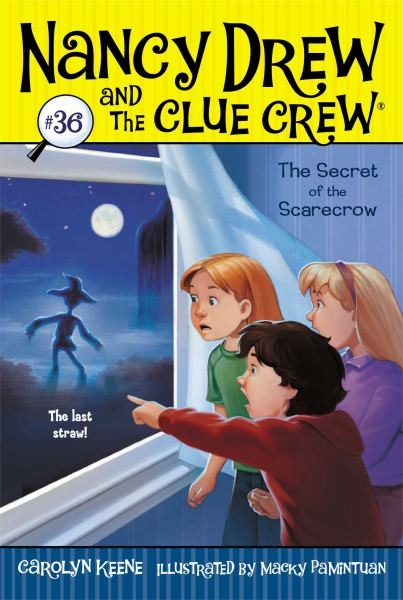 The Secret of the Scarecrow (Nancy Drew and The Clue Crew, Bk.36)