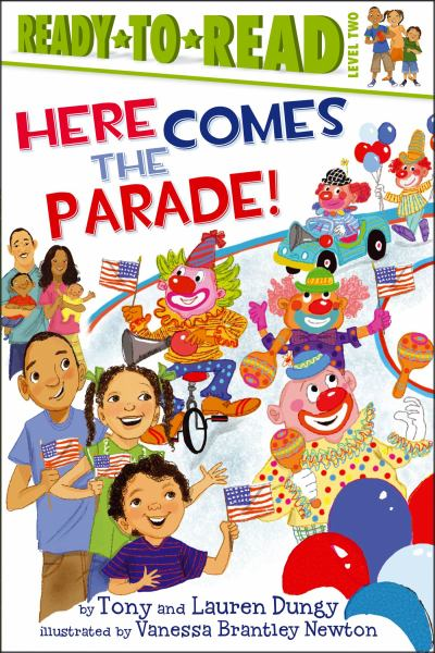 Here Comes the Parade! (Ready-to-Read, Level Two)
