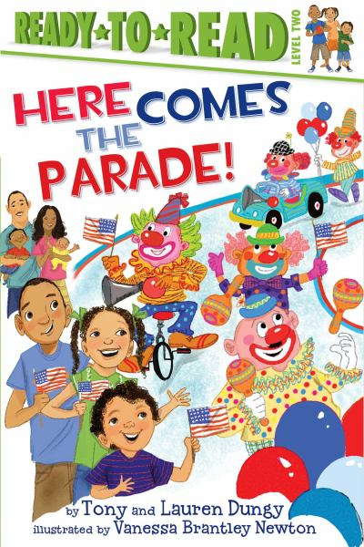 Here Comes the Parade! (Ready-to-Read. Level 2)