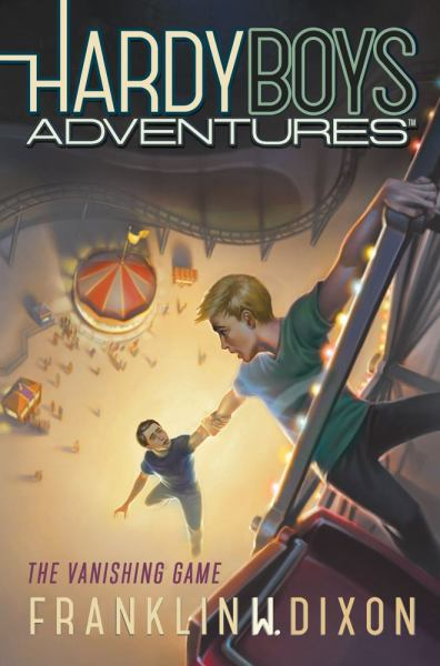 The Vanishing Game (Hardy Boys Adventures- Bk.3)
