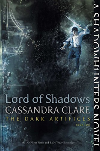 Lord of Shadows (The Dark Artifices, Bk. 2)