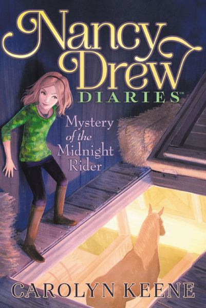 Mystery of the Midnight Rider (Nancy Drew Diaries Bk. 3)