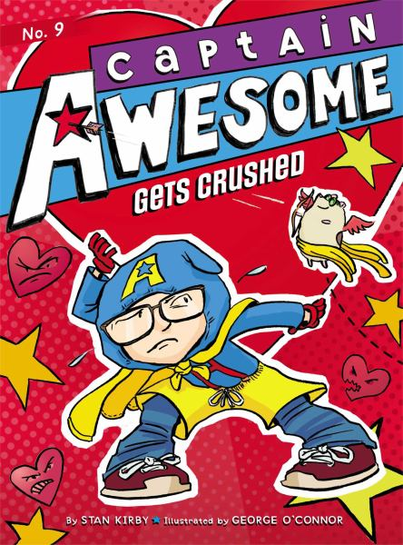 Captain Awesome Gets Crushed (Bk. 9)