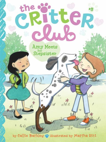 Amy Meets Her Stepsister (The Critter Club, Bk. 5)