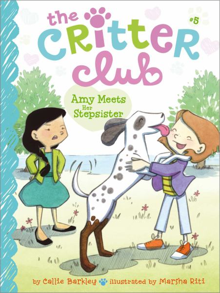 Amy Meets Her Stepsister (Criter Club #5)