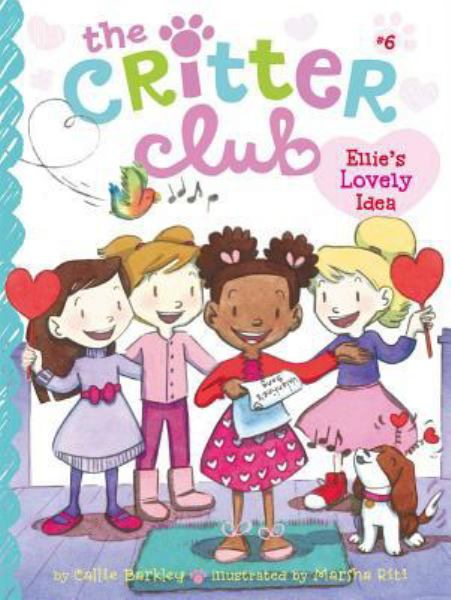Ellie's Lovely Idea (Critter Club, Bk. 6)