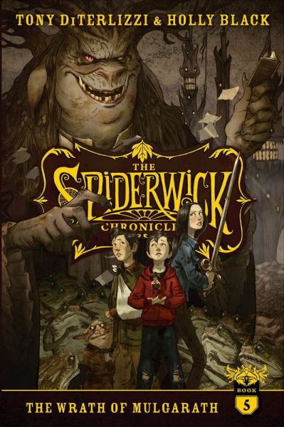 The Wrath of Mulgarath (The Spiderwick Chronicles, Bk. 5)