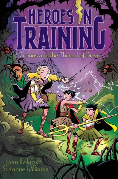 Cronus and the Threads of Dread (Heroes in Training, Bk. 8)