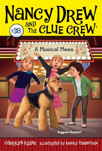 A Musical Mess (Nancy Drew and the Clue Crew, Bk. 38)
