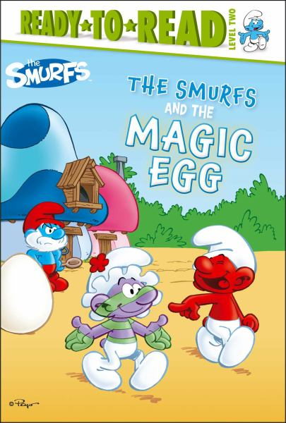 The Smurfs and the Magic Egg (The Smurfs, Ready-to-Read, Level Two)