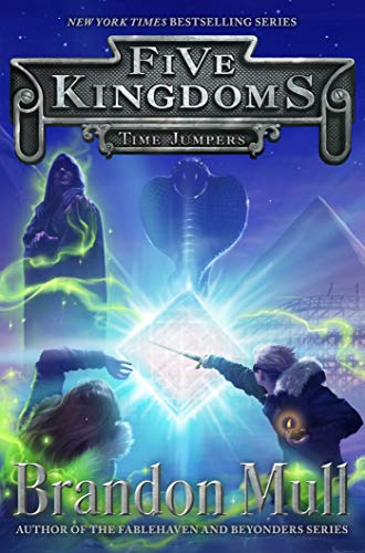 Time Jumpers (Five Kingdoms, Bk. 5)