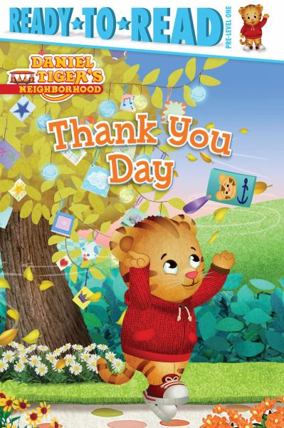 Thank You Day (Daniel Tiger's Neighborhood, Ready-to-Read Pre-Level 1)