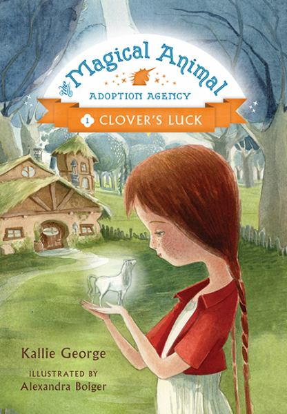 Clover's Luck (Magical Animal Adoption Agency, Bk. 1)