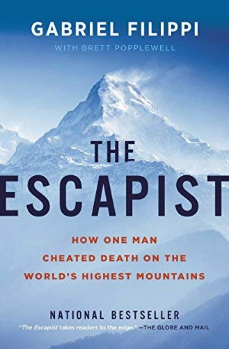 The Escapist: How One Man Cheated Death on the World's Highest Mountains