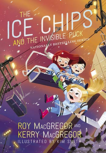 The Ice Chips and the Invisible Puck (Ice Chips Series, Bk. 3)