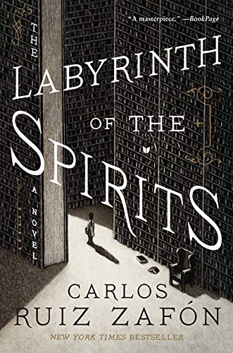 The Labyrinth of the Spirits (Cemetery of Forgotten Books)