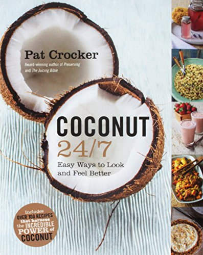 Coconut 24/7 Easy Ways to Look and Feel Better