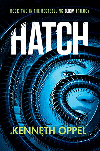 Hatch (The Bloom Trilogy, Bk. 2)