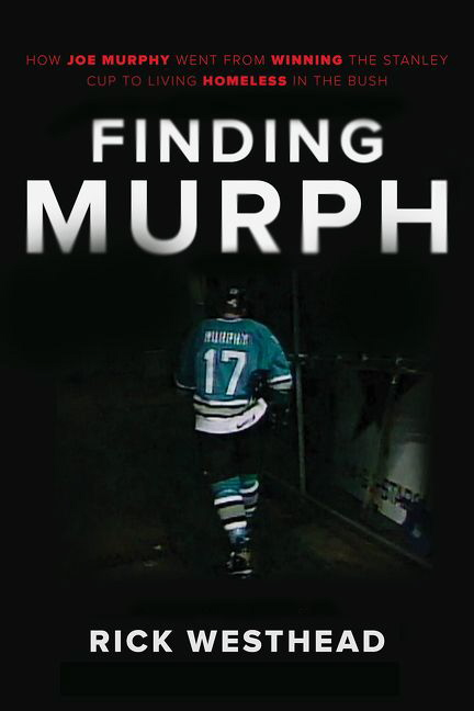 Finding Murph: How Joe Murphy Went From Winning a Championship to Living Homeless in the Bush