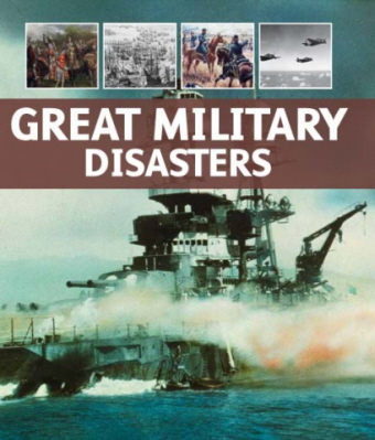 Great Military Disasters  (Military Pocket Guides)