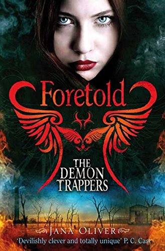 Foretold (The Demon Trappers, Bk. 4)