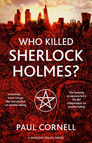 Who Killed Sherlock Holmes? (Shadow Police, Bk. 3)