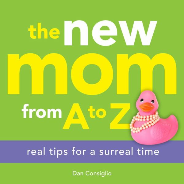 The New Mom from A to Z