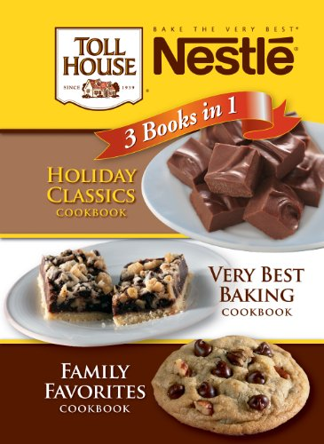 Holiday Classics/Very Best Baking/Family Favorites (Nestle 3 Books in 1)