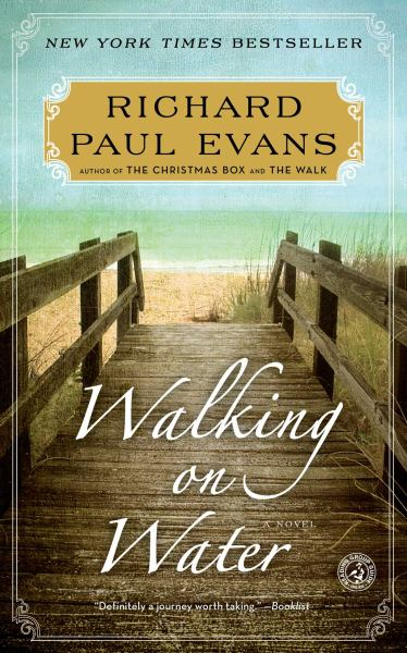 Walking on Water (The Walk Series, Bk. 5)
