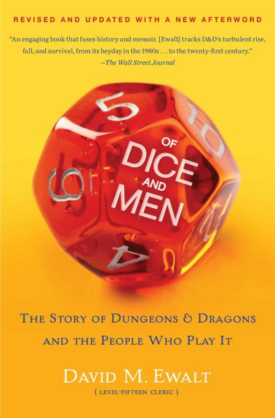 Of Dice and Men: The Story of Dungeons & Dragons and the People Who Play It