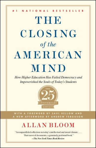 The Closing of the American Mind (25th Anniversary Ediiton)