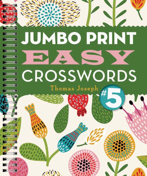 Jumbo Print Easy Crosswords #5
