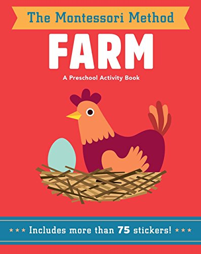 Farm: A Preschool Activity Book (The Montessori Method)