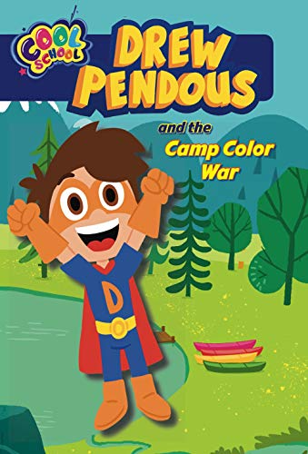 Drew Pendous and the Camp Color War (Drew Pendous, Bk. 1)