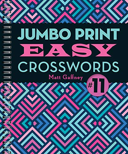 Jumbo Print Easy Crosswords (Large Print Crosswords, Bk. 11)