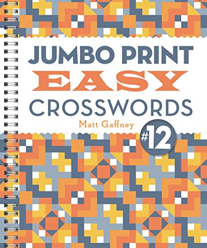 Jumbo Print Easy Crosswords #12 (Large Print Crosswords)