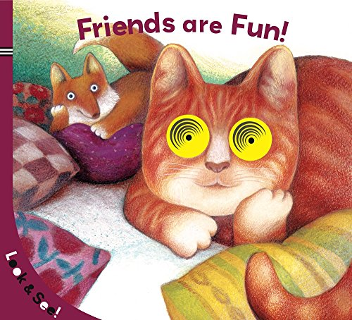 Friends Are Fun! (Look & See)