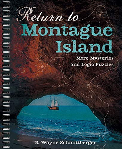 Return to Montague Island: More Mysteries and Logic Puzzles (Montague Island Mysteries, Vol. 2)