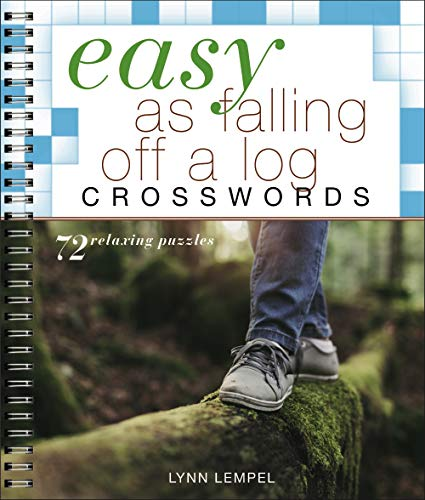 Easy as Falling Off a Log Crosswords (Easy Crosswords)