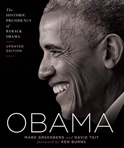 Obama: The Historic Presidency of Barack Obama (Updated Edition)