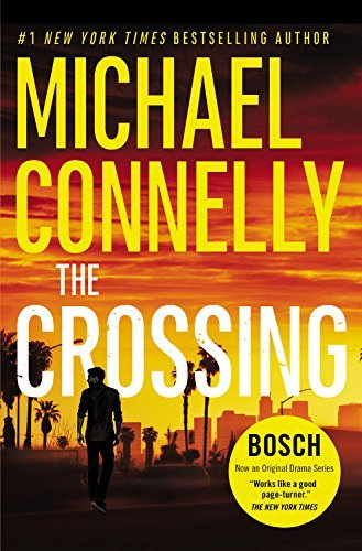 The Crossing (A Harry Bosch Novel, Bk. 18)