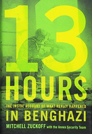 13 Hours: The Inside Account of What Really Happened in Benghazi (Large Print)