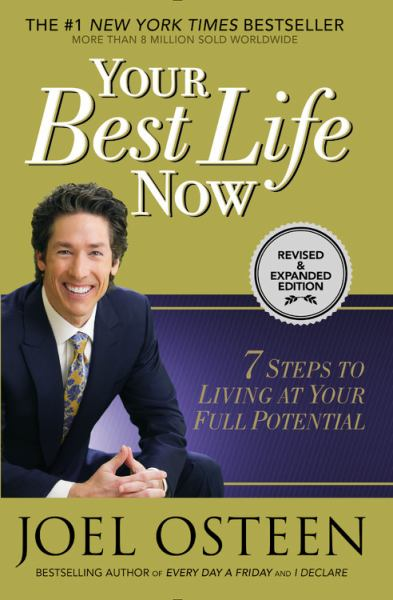 Your Best Life Nowa: 7 Steps to Living at Your Full Potential