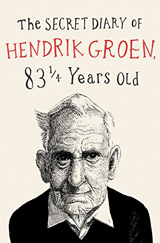The Secret Diary of Hendrik Groen 831/4 Years Old