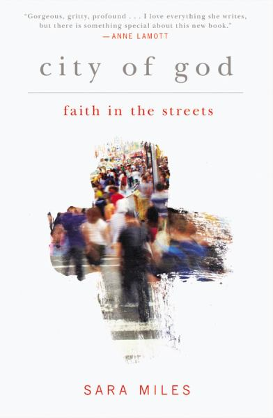 City of God - Faith in the Streets