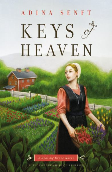 Keys of Heaven (A Healing Grace Novel)