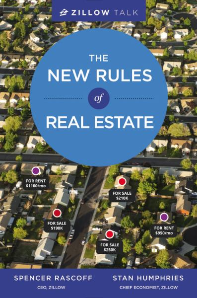 The New Rules of Real Estate (Zillow Talk)